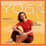 Yoga anti-fatigue session 2 Nicole Bordeleau cd